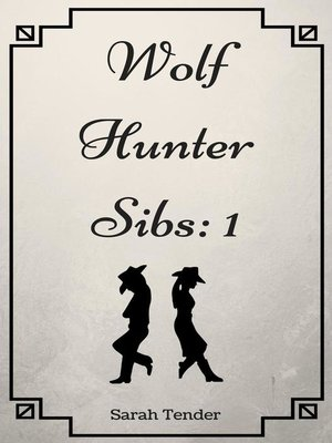 cover image of Wolf Hunter Sibs