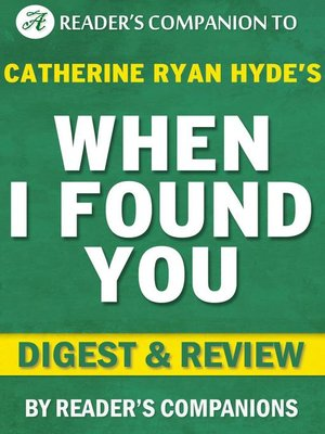 cover image of When I Found You by Catherine Ryan Hyde | Digest & Review