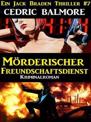 cover image of Mörderischer Freundschaftsdienst