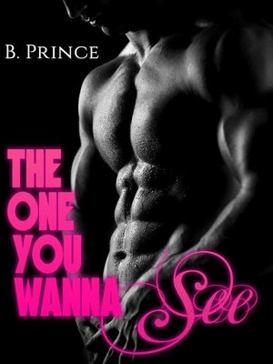 cover image of The one you wanna see