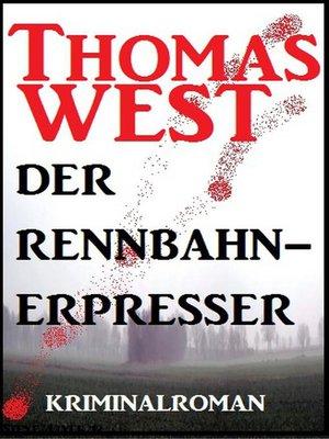 cover image of Der Rennbahn-Erpresser
