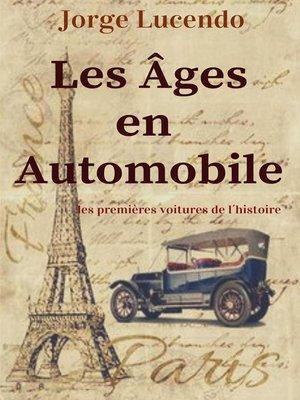 cover image of Les Âges en Automobile