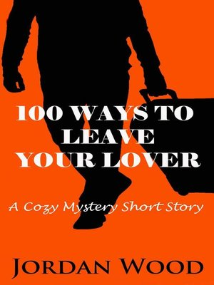 cover image of 100 Ways to Leave Your Lover