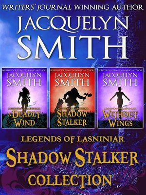 cover image of Legends of Lasniniar Shadow Stalker Collection