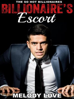 cover image of Hot Billionaire's Escort
