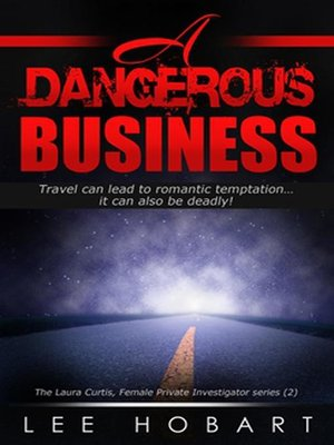 cover image of A Dangerous Business