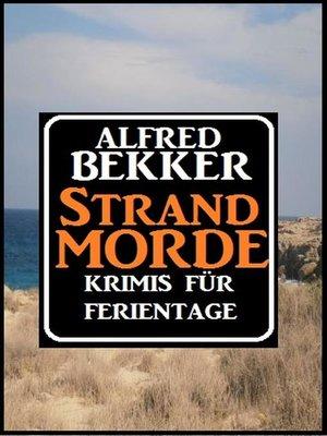 cover image of Krimis für Ferientage--Strandmorde