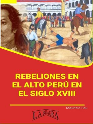 cover image of Rebeliones en el Alto Perú en el Siglo XVIII