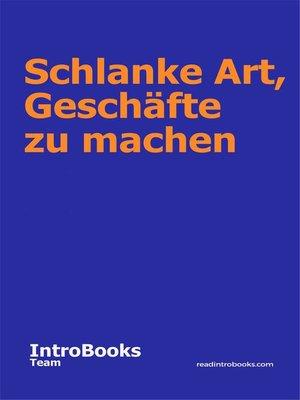 cover image of Schlanke Art, Geschäfte zu machen