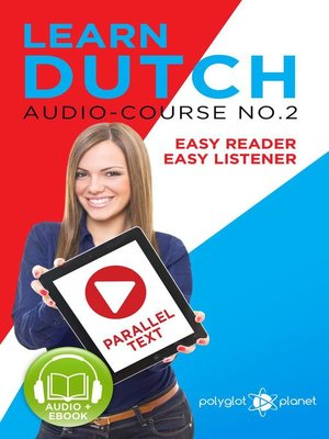 cover image of Learn Dutch--Easy Reader | Easy Listener | Parallel Text--Audio Course No. 2