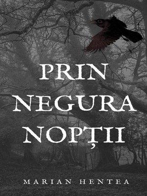 cover image of Prin Negura Nopții