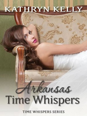 cover image of Time Whispers Arkansas