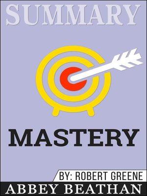 cover image of Summary of Mastery by Robert Greene