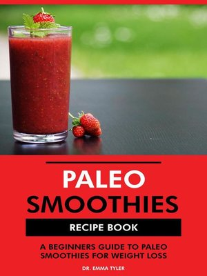 cover image of Paleo Smoothies Recipe Book