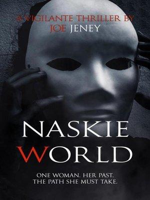 cover image of Naskie World