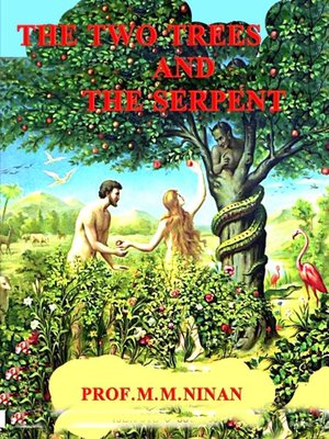 cover image of The Two Trees and the Serpent