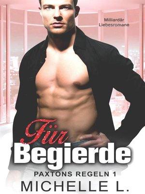 cover image of Für Begierde