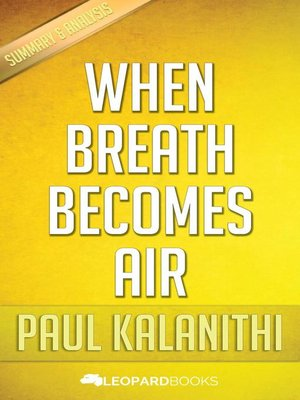 cover image of When Breath Becomes Air by Paul Kalanithi