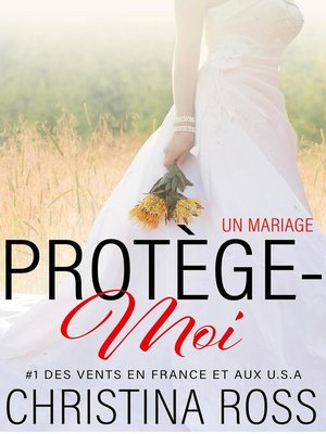 cover image of Un Mariage: Protège-Moi, #4