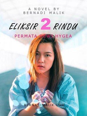 cover image of Eliksir Dua Rindu--Permata Dewi Hygea