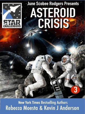 cover image of Asteroid Crisis: Star Challengers, #3