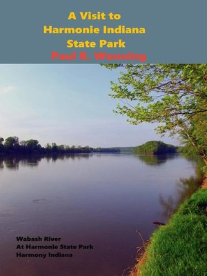 cover image of A Visit to Harmonie Indiana State Park