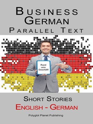 cover image of Business German--Parallel Text | Short Stories (English--German)