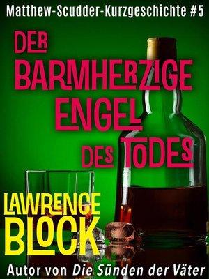 cover image of Der barmherzige Engel des Todes