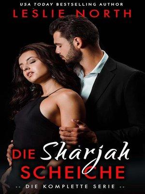 cover image of Die Sharjah Scheich Reihe
