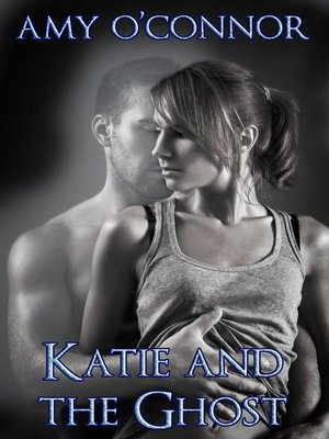 cover image of Katie and the Ghost