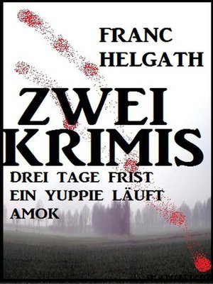 cover image of Zwei Franc Helgath Krimis