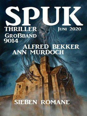 cover image of Großband Spuk Thriller 9014