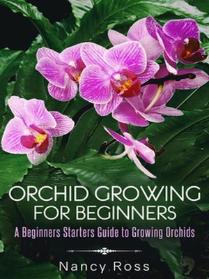 cover image of Orchid Growing for Beginners
