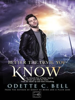 cover image of Better the Devil You Know Book One