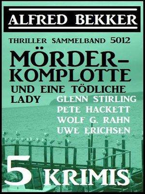 cover image of Mörder-Komplotte und eine tödliche Lady