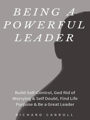 cover image of Being a Powerful Leader