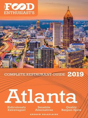 cover image of Atlanta--2019--The Food Enthusiast's Complete Restaurant Guide