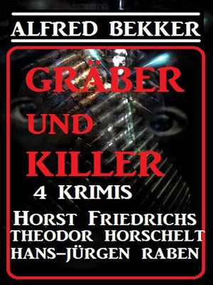 cover image of Gräber und Killer--4 Krimis