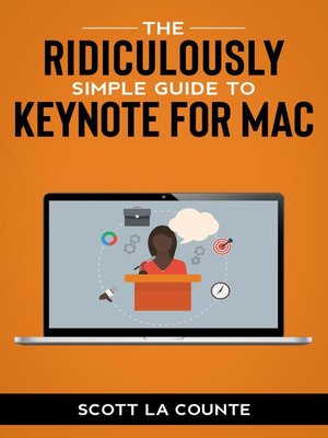 cover image of The Ridiculously Simple Guide to Keynote For Mac