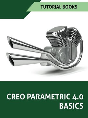 cover image of Creo Parametric 4.0 Basics
