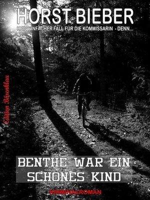 cover image of Benthe war ein schönes Kind