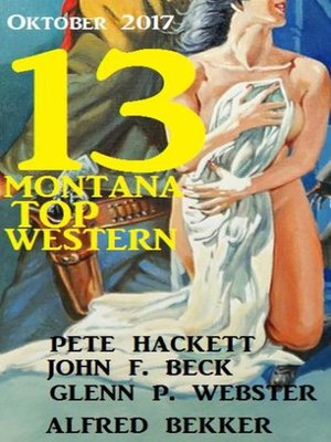 cover image of 13 Montana Top Western Oktober 2017