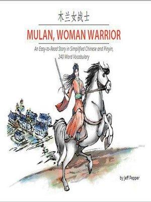 cover image of Mulan, Woman Warrior