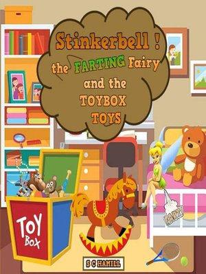 cover image of Stinkerbell! the Farting Fairy and the Toybox Toys