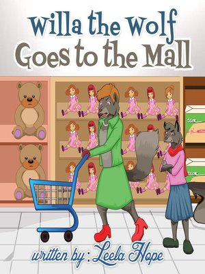 cover image of Willa the Wolf Goes to the Mall