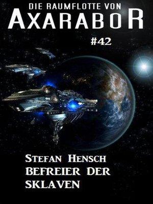 cover image of Die Raumflotte von Axarabor  #42