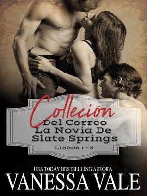 cover image of Colección del Ordena por correo La novia de Slate Springs