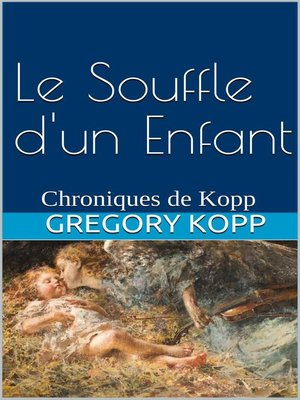 cover image of Le Souffle d'un Enfant