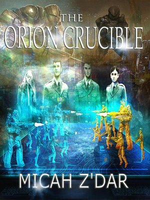 cover image of The Orion Crucible