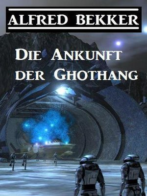 cover image of Die Ankunft der Ghothang